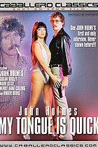 John Holmes My Tongue Is Quick INTERNET SEARCH HAS ALL THE PORN YOU WANT HERE NOW CHECK THEM OUT JOIN GET ALL INTERNET PORN SITES NOW HOT SAVINGS
