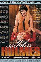 John Holmes The Orgy Machine INTERNET SEARCH HAS ALL THE PORN YOU WANT HERE NOW CHECK THEM OUT JOIN GET ALL INTERNET PORN SITES NOW HOT SAVINGS